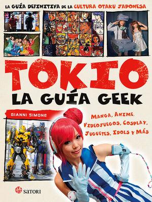 TOKIO, LA GUÍA GEEK *