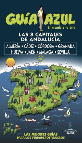 LAS CAPITALES DE ANDALUCÍA (GUÍA AZUL) *