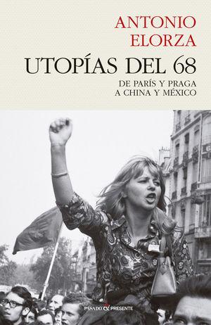 UTOPÍAS DEL 68 *