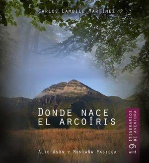 DONDE NACE EL ARCO IRIS *