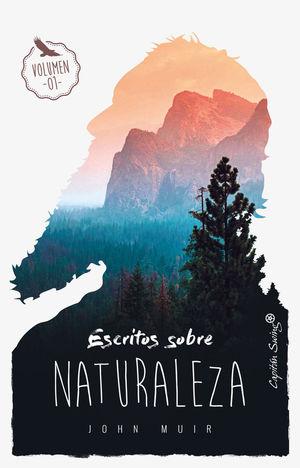 ESCRITOS SOBRE NATURALEZA (VOL. I) *