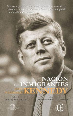 UNA NACIÓN DE INMIGRANTES *