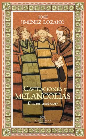 CAVILACIONES Y MELANCOLIAS *