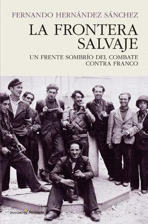LA FRONTERA SALVAJE *