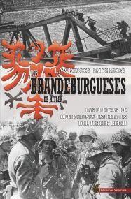 LOS BRANDEBURGUESES DE HITLER *