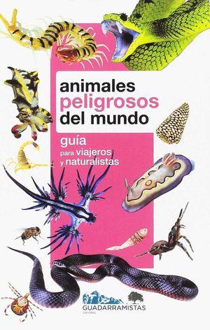 ANIMALES PELIGROSOS DEL MUNDO