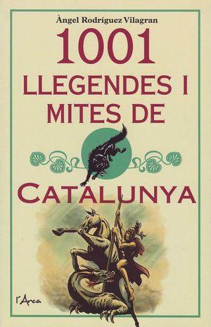 1001 LLEGENDES I MITES DE CATALUNYA *