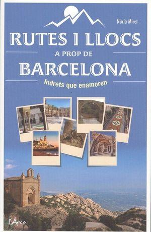 RUTES I LLOCS A PROP DE BARCELONA