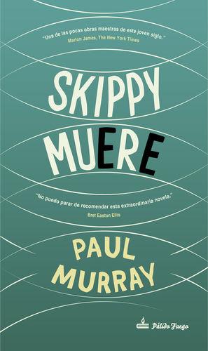 SKIPPY MUERE  *