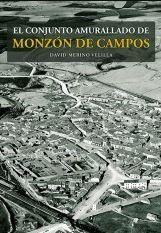 EL CONJUNTO AMURALLADO DE MONZON DE CAMPOS *