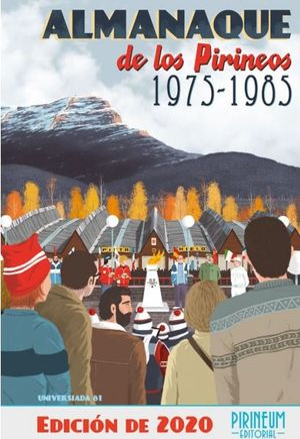 ALMANAQUE DE LOS PIRINEOS 1975-1985 *