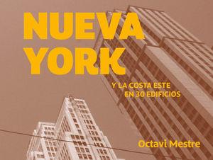 NUEVA YORK Y LA COSTA ESTE EN 30 EDIFICIOS *