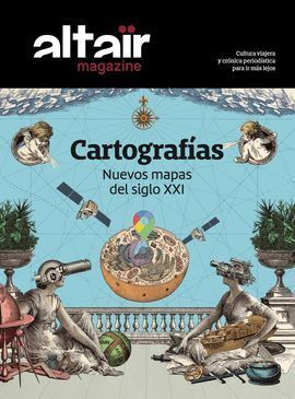 13 CARTOGRAFIAS - ALTAIR MAGAZINE