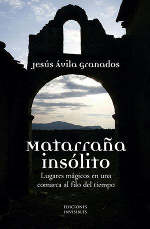 MATARRAÑA INSÓLITO *
