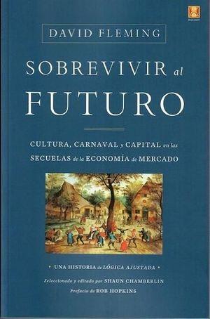 SOBREVIVIR AL FUTURO *