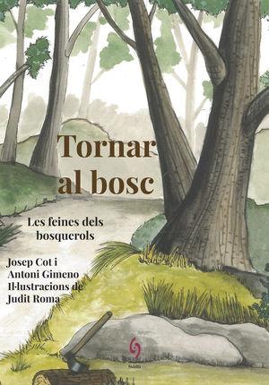 TORNAR AL BOSC
