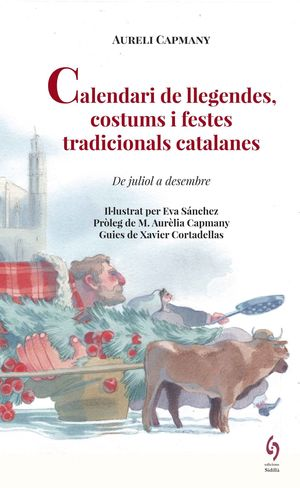 CALENDARI LLEGENDES COSTUMS I FESTES TRADICIONALS CATALANES *