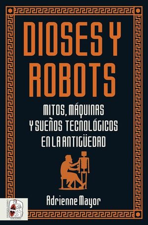 DIOSES Y ROBOTS *