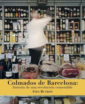 COLMADOS DE BARCELONA *