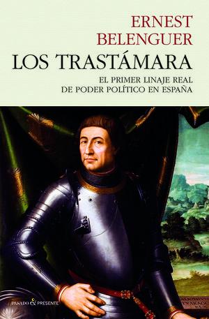 LOS TRASTÁMARA  *