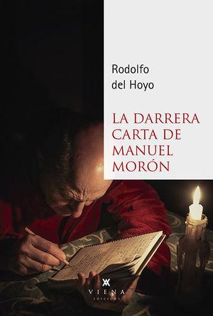 DARRERA CARTA DE MANUEL MORÓN, LA *