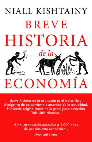 BREVE HISTORIA DE LA ECONOMÍA  *