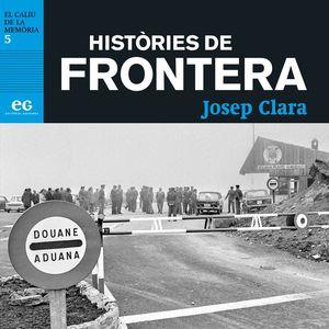 HISTÒRIES DE FRONTERA *