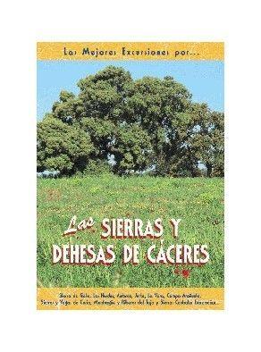 LAS SIERRAS Y DEHESAS DE CÁCERES