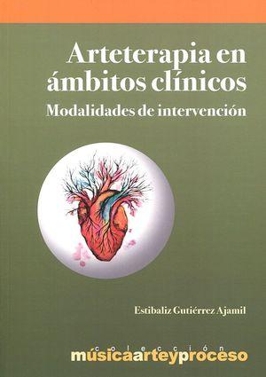 ARTETERAPIA EN AMBITOS CLINICOS *
