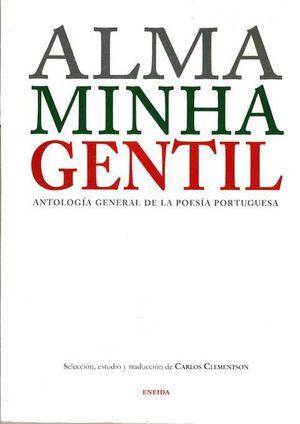 ALMA MINHA GENTIL *