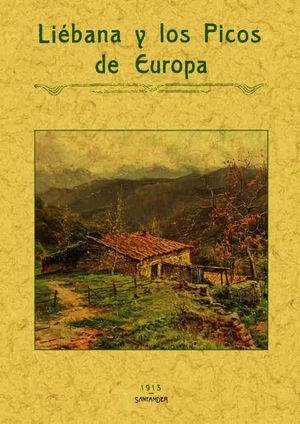 LIÉBANA Y LOS PICOS DE EUROPA *