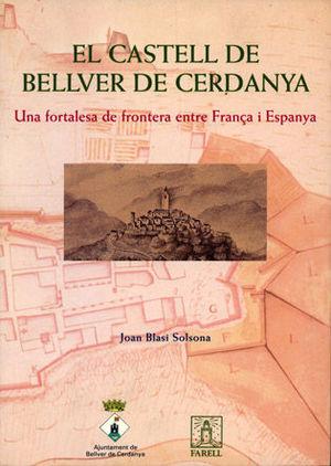 EL CASTELL DE BELLVER DE CERDANYA *
