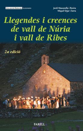 LLEGENDES I CREENCES DE LA VALL DE NÚRIA I LA VALL DE RIBES