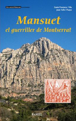 MANSUET, EL GUERRILLER DE MONTSERRAT