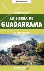 CAMINAR POR LA SIERRA DE GUADARRAMA