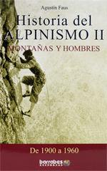 HISTORIA DEL ALPINISMO II. DE 1900 A 1960 *