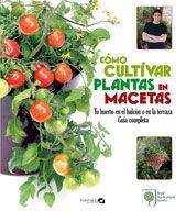 COMO CULTIVAR PLANTAS EN MACETAS *