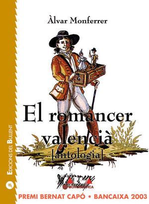 EL ROMANCER VALENCIÀ (ANTOLOGIA) *