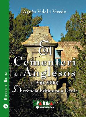 EL CEMENTERI DELS ANGLESOS (1856-2006) *