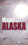 VIAJES POR ALASKA *