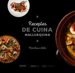 RECEPTES DE CUINA MALLORQUINA *
