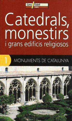 CATEDRALS, MONESTIRS I GRANS EDIFICIS RELIGIOSOS