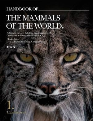 HANDBOOK OF THE MAMMALS OF THE WORLD VOL.1 *