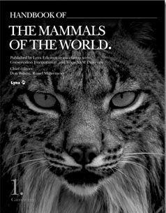 HANDBOOK OF THE MAMMALS OF THE WORLD VOL.1 *