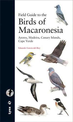 FIELD GUIDE TO THE BIRDS OF MACARONESIA *