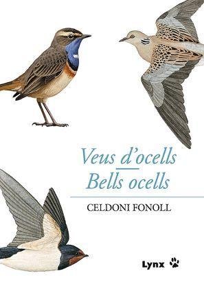 VEUS D'OCELLS/BELLS OCELLS *