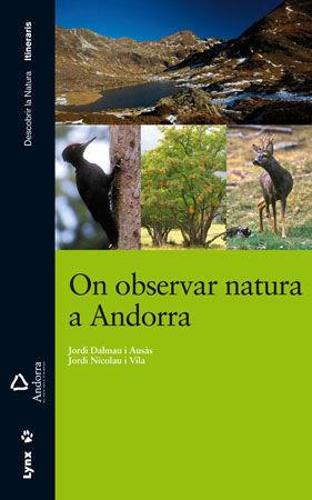ON OBSERVAR NATURA A ANDORRA