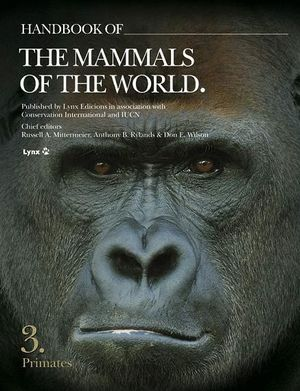 HANDBOOK OF THE MAMMALS OF THE WORLD. PRIMATES VOL.3 *