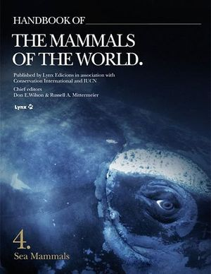 HANDBOOK OF THE MAMMALS OF THE WORLD VOL 4 *