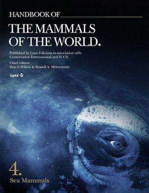 HANDBOOK OF THE MAMMALS OF THE WORLD VOL 4 *